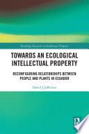 Towards an Ecological Intellectual Property