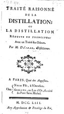 Traite raisonne de la distillation ou la distillation reduite en principes