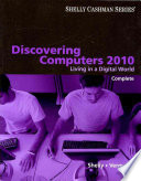 Discovering Computers 2010 Living In A Digital World Complete