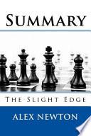 Summary of the Slight Edge