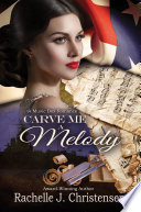 Carve Me A Melody Book