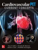 Cardiovascular PET  Current Concepts Book