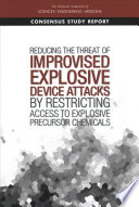 Reducing the Threat of Improvised Explosive Device Attacks by Restricting Access to Explosive Precursor Chemicals