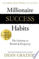 """Millionaire Success Habits"" by Dean Graviosi"