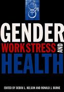 Gender  Work Stress  and Health