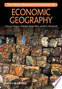 The Wiley-Blackwell Companion to Economic Geography