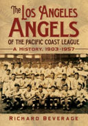The Los Angeles Angels of the Pacific Coast League