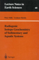 Radiogenic Isotope Geochemistry of Sedimentary and Aquatic Systems