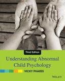 Understanding Abnormal Child Psychology