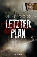 Zombie Zone Germany: Letzter Plan