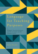 Language for Teaching Purposes