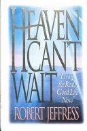 Heaven Can t Wait