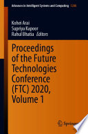 Proceedings of the Future Technologies Conference  FTC  2020  Volume 1 Book