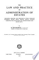 The Law and Practice of Administration of Estates