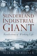 Sunderland, Industrial Giant