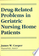 Drug Related Problems In Geriatric Nursing Home Patients Book PDF