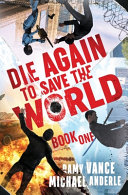 Die Again to Save the World Book