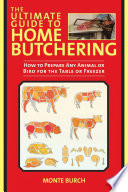 The Ultimate Guide To Home Butchering PDF