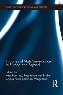 Histories of State Surveillance in Europe and Beyond
