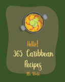 Hello  365 Caribbean Recipes