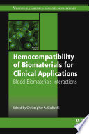 Hemocompatibility of Biomaterials for Clinical Applications