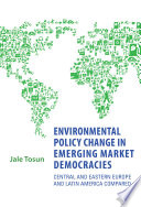 Environmental Policy Change In Emerging Market Democracies