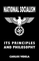 National Socialism   Its Principles and Philosophy