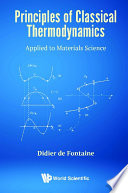 Principles Of Classical Thermodynamics  Applied To Materials Science Book