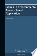 Issues in Environmental Research and Application  2013 Edition Book