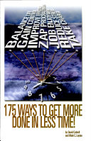 175 Ways to Get More Done in Less Time!