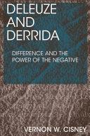 Deleuze and Derrida