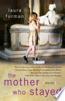 The Mother Who Stayed
