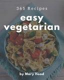 365 Easy Vegetarian Recipes