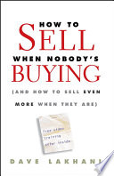 How To Sell When Nobody s Buying