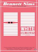 White Dialogues