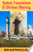 Saint Faustina and Divine Mercy
