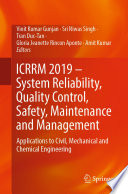 ICRRM 2019 – System Reliability, Quality Control, Safety, Maintenance and Management