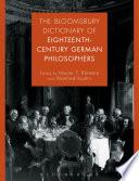 The Bloomsbury Dictionary of Eighteenth Century German Philosophers