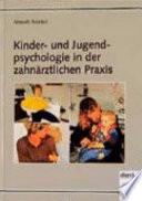Kinder- und Jugendpsychologie in der zahnärztlichen Praxis