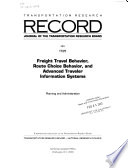 Freight Travel Behavior, Route Choice Behavior, and Advanced Traveler Information Systems