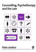 Counselling, Psychotherapy and the Law