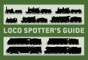 Loco SpotterÂ?s Guide