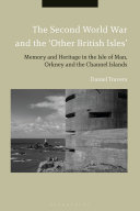 The Second World War and the 'Other British Isles'