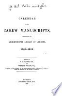 Calendar of the Carew Manuscripts, Preserved in the Archiepiscopal Library at Lambeth ...: 1601-1603
