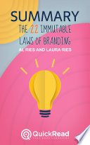 The 22 Immutable Laws of Branding by Al Ries and Laura Ries (Summary)