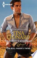 The Cowboy s Bonus Baby   The Bull Rider s Twins