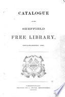Catalogue Of The Sheffield Free Library Etc