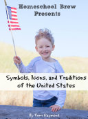 Symbols, Icons, and Traditions of the United States