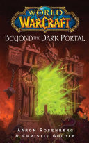 World of Warcraft: Beyond the Dark Portal