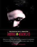 Dracula and Beyond: Famous Vampires & Werewolves in ...
